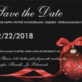 Save Saturday December 22, 2018 for the Kappa Winter Wonderland Kabaret!!!